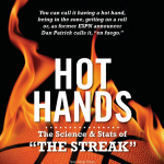 "Hot Hands: The Science and Stats of the ""Streak"""